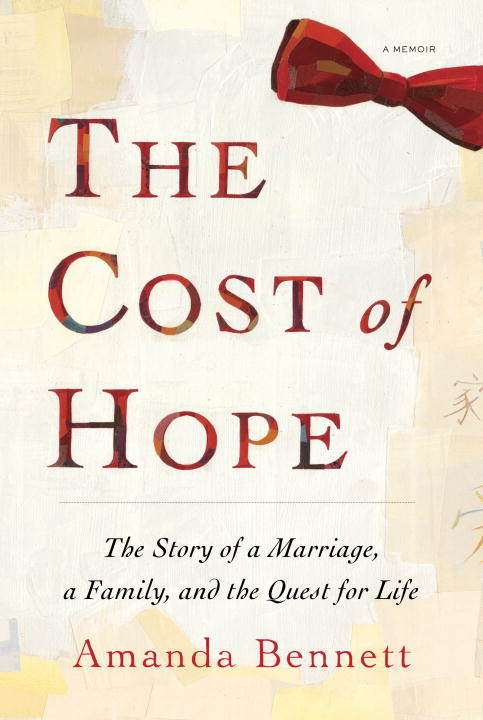 The Cost of Hope By: Amanda Bennett