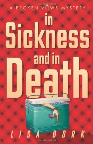 In Sickness and In Death By: Lisa Bork