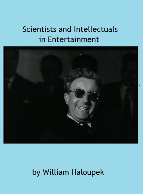 Scientists and Intellectuals in Entertainment