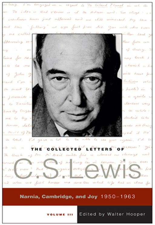 The Collected Letters of C.S. Lewis, Volume 3 By: C. S. Lewis