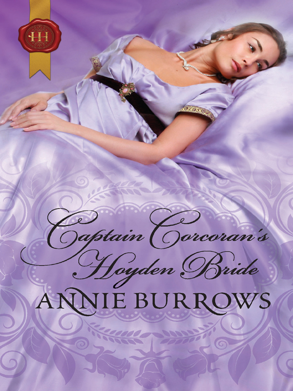 Captain Corcoran's Hoyden Bride By: Annie Burrows