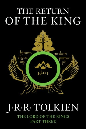 The Return of the King By: J.R.R. Tolkien