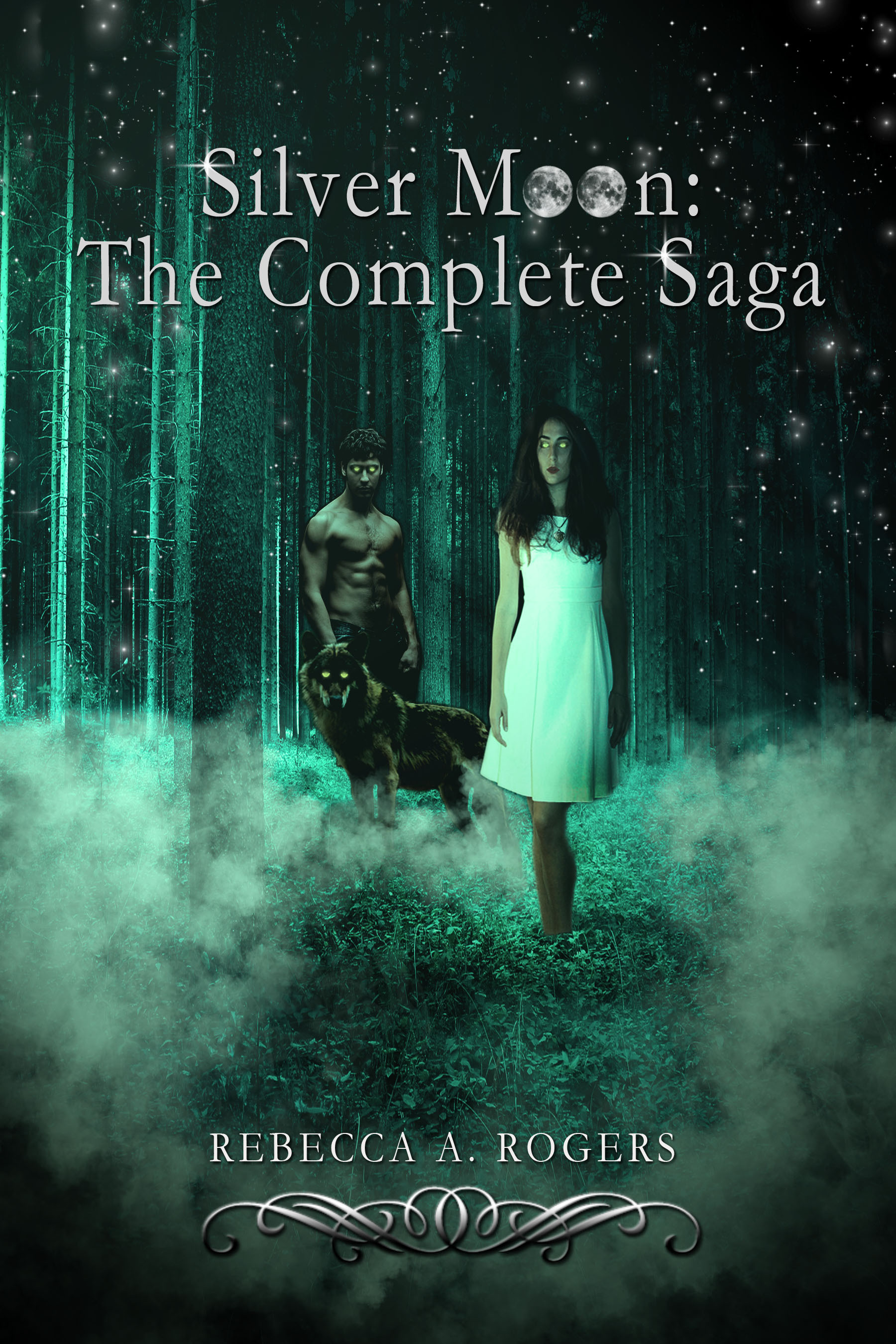 Silver Moon: The Complete Saga By: Rebecca A. Rogers