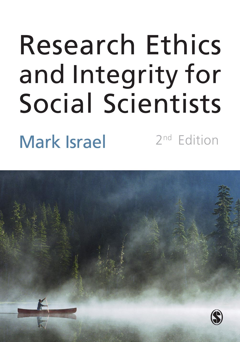 Research Ethics and Integrity for Social Scientists Beyond Regulatory Compliance