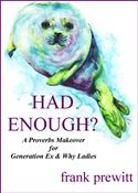 online magazine -  Had Enough? a proverbs makeover for gen ex & why ladies