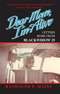 online magazine -  Dear Mom I'm Alive--Letters Home from Blackwidow 25