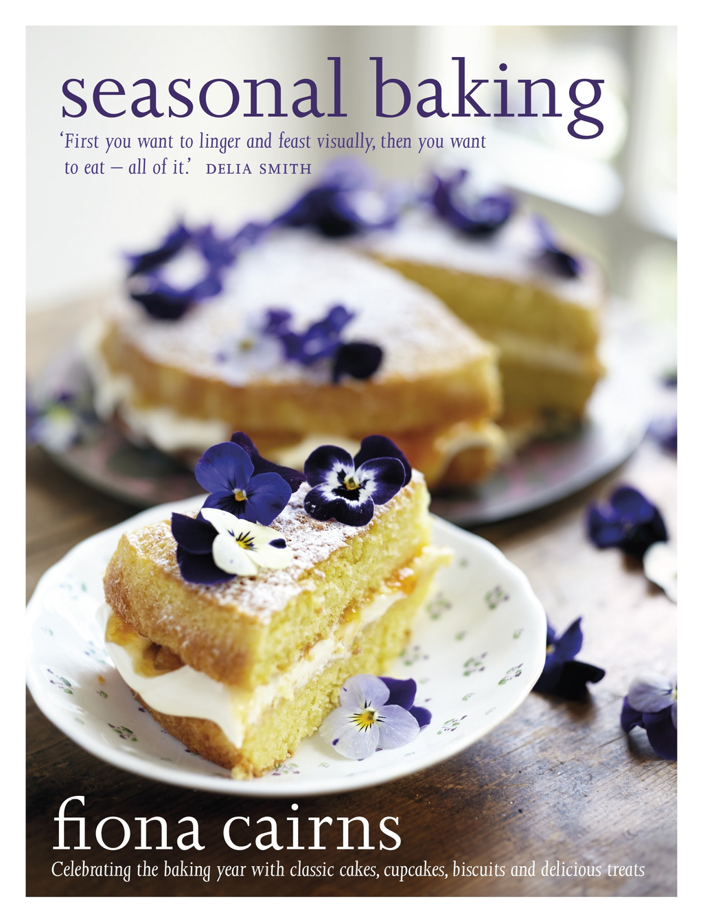 Seasonal Baking Celebrating the baking year with classic cakes,  cupcakes,  biscuits and delicious treats
