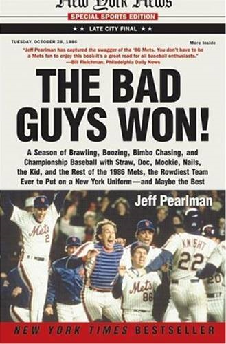 The Bad Guys Won By: Jeff Pearlman