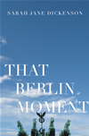 That Berlin Moment