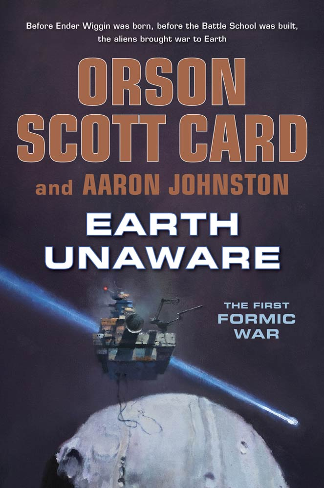 Earth Unaware By: Aaron Johnston,Orson Scott Card