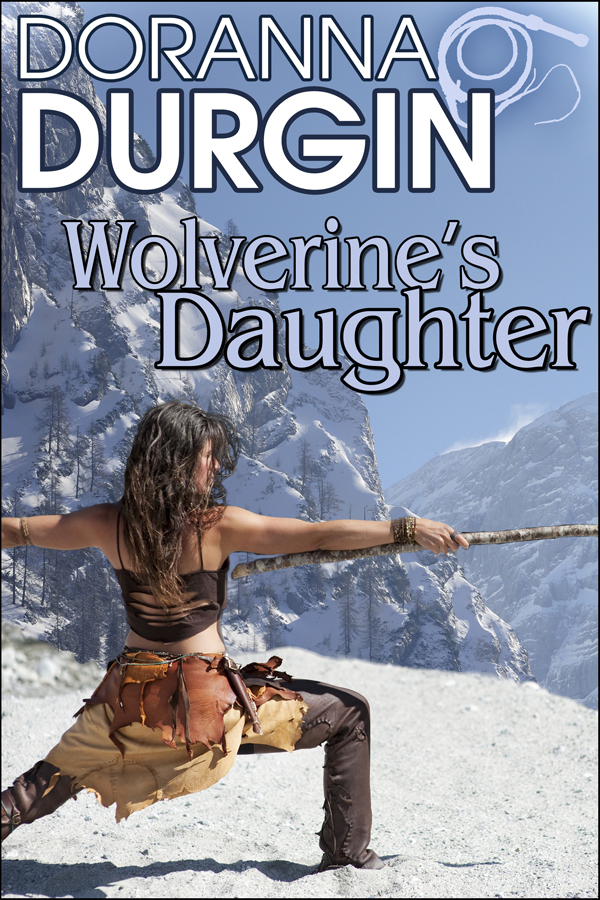 The Wolverine's Daughter By: Doranna Durgin