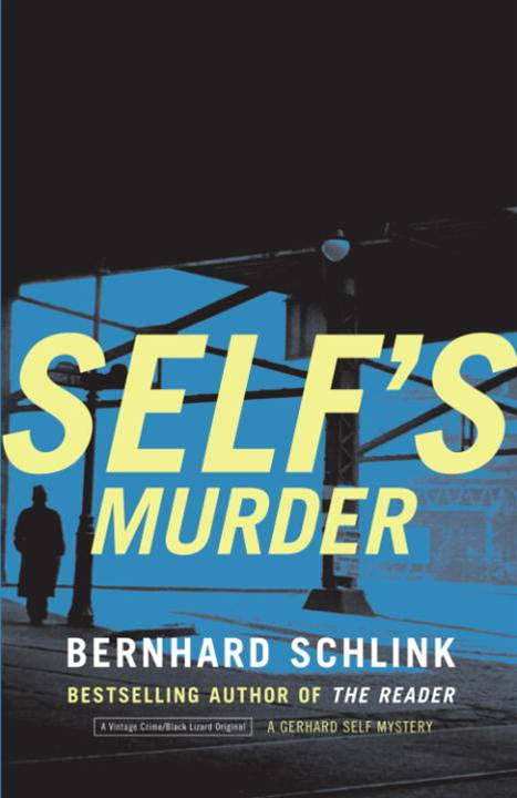 Self's Murder By: Bernhard Schlink