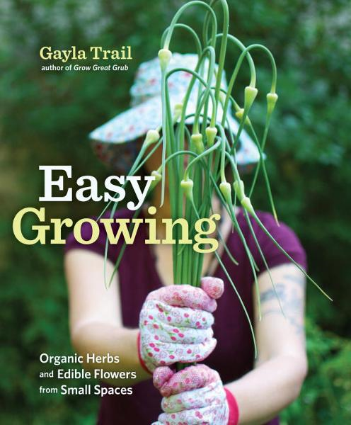 Easy Growing By: Gayla Trail