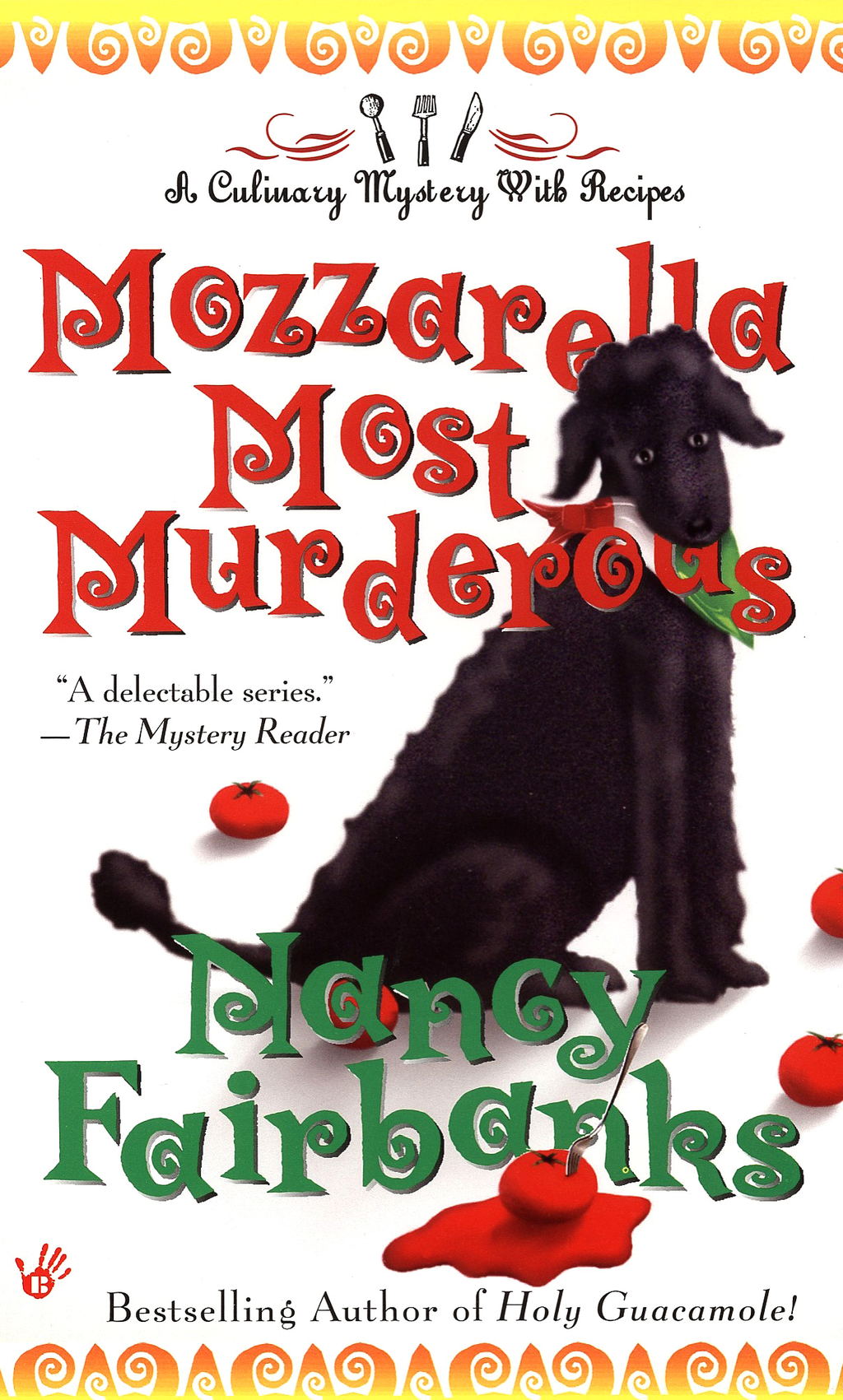 Mozzarella Most Murderous By: Nancy Fairbanks