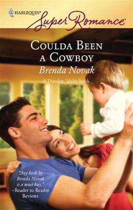 Coulda Been a Cowboy By: Brenda Novak
