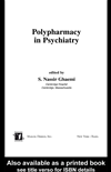 Polypharmacy In Psychiatry:
