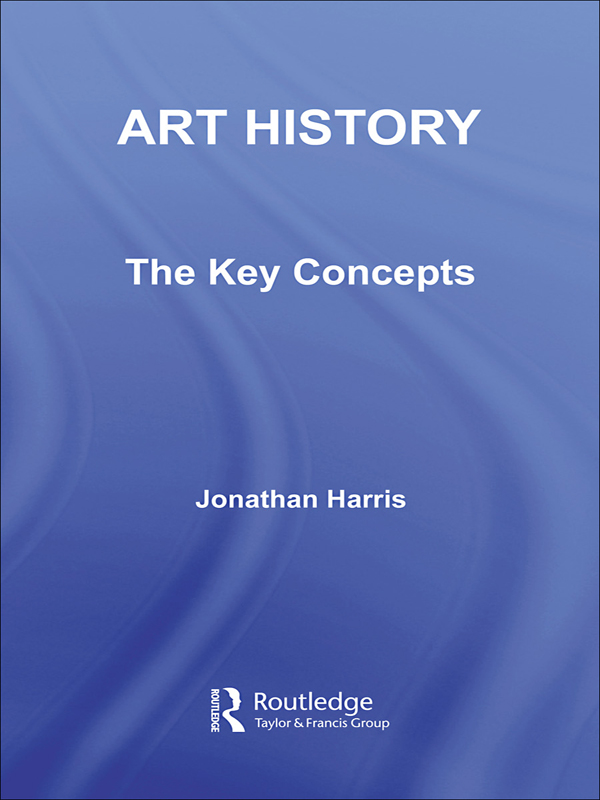 Art History: The Key Concepts