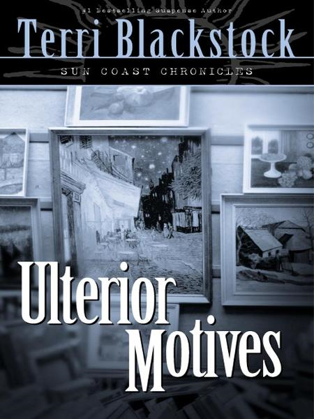 Ulterior Motives By: Terri   Blackstock