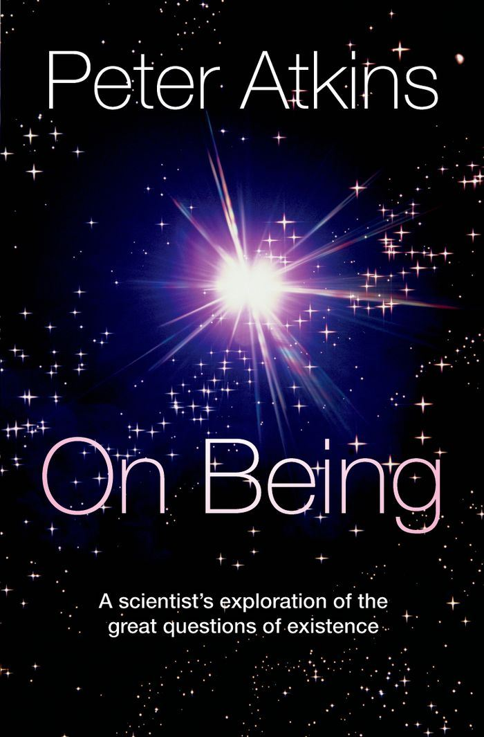 On Being:A scientist's exploration of the great questions of existence