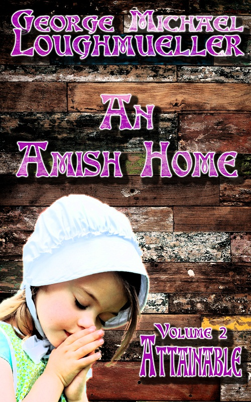 An Amish Home - Volume 2 - Attainable