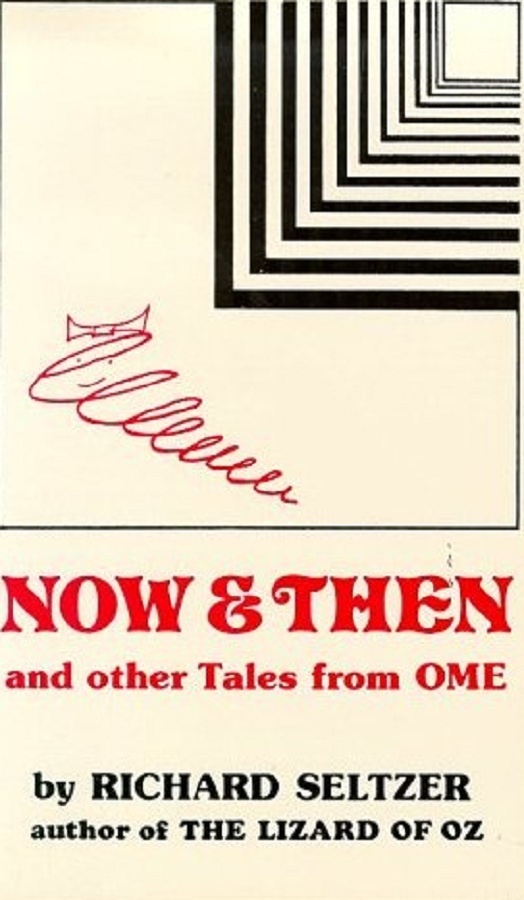 Now and Then and Other Tales from Ome, Illustrated