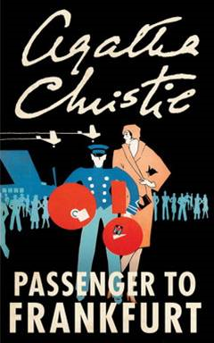 Passenger to Frankfurt By: Agatha Christie