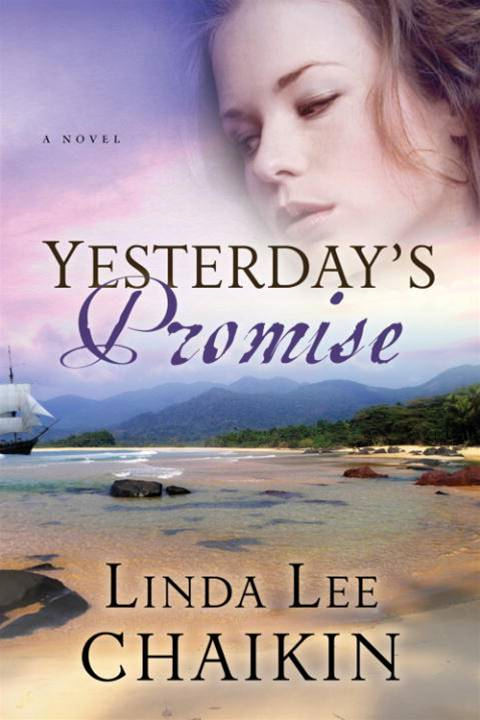 Yesterday's Promise By: Linda Lee Chaikin