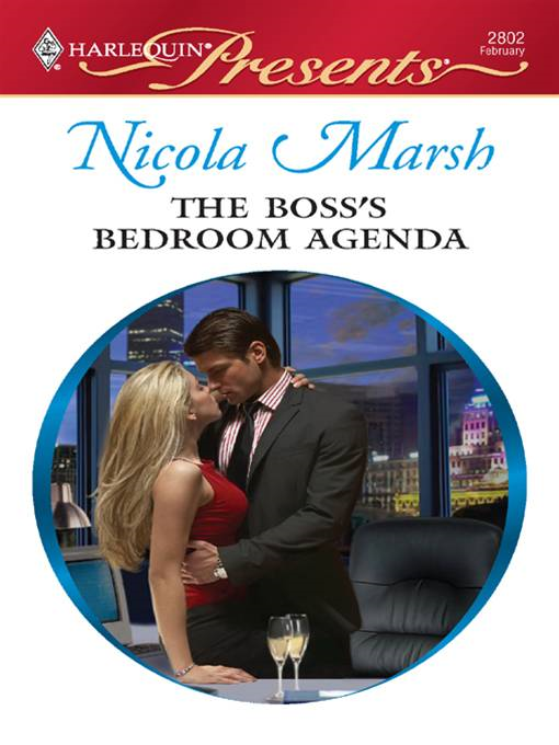 The Boss's Bedroom Agenda By: Nicola Marsh
