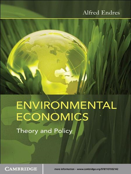 Environmental Economics Theory and Policy