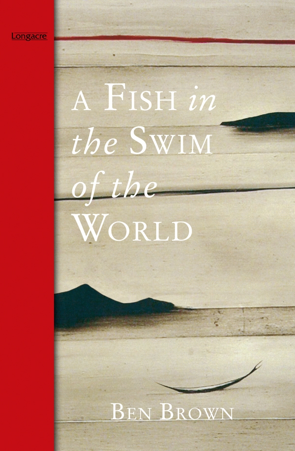 A Fish In the Swim of the World