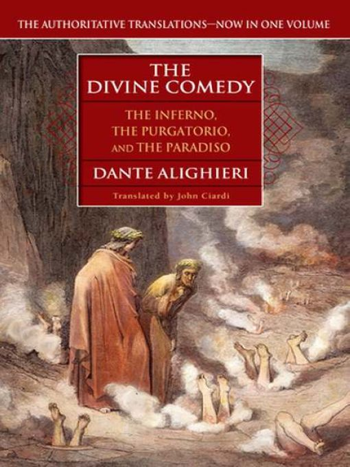 The Divine Comedy By: Dante Alighieri