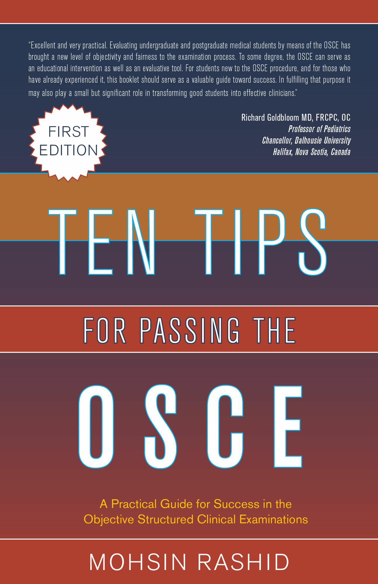Ten Tips for Passing the OSCE: A Practical Guide For Success In The Objective Structured Clinical Examinations