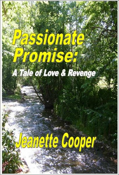 Passionate Promise: A Tale of Love and Revenge