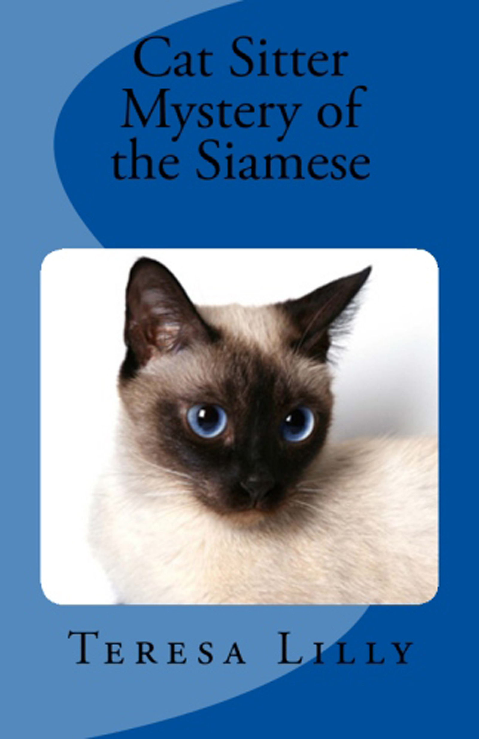 Cat Sitter Mystery of the Siamese