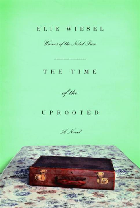 The Time of the Uprooted By: Elie Wiesel