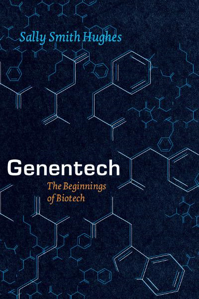 Genentech By: Sally Smith Hughes