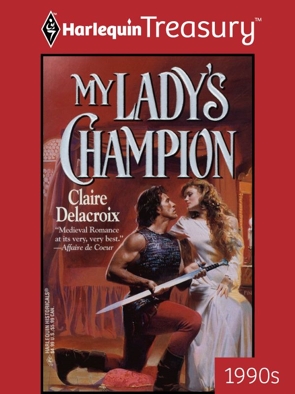My Lady's Champion By: Claire Delacroix