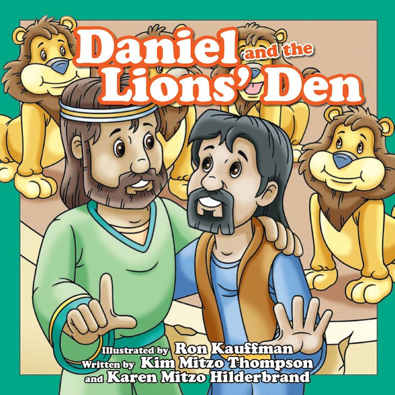Daniel and the Lions Den By: MITZO THOMPSON, KIM