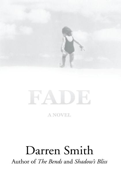 Fade By: Darren Smith