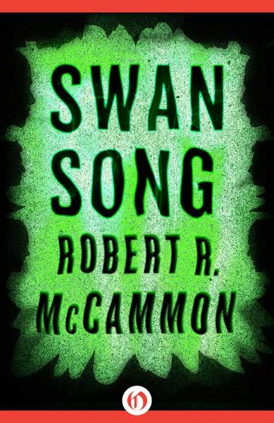 Swan Song By: Robert R. McCammon