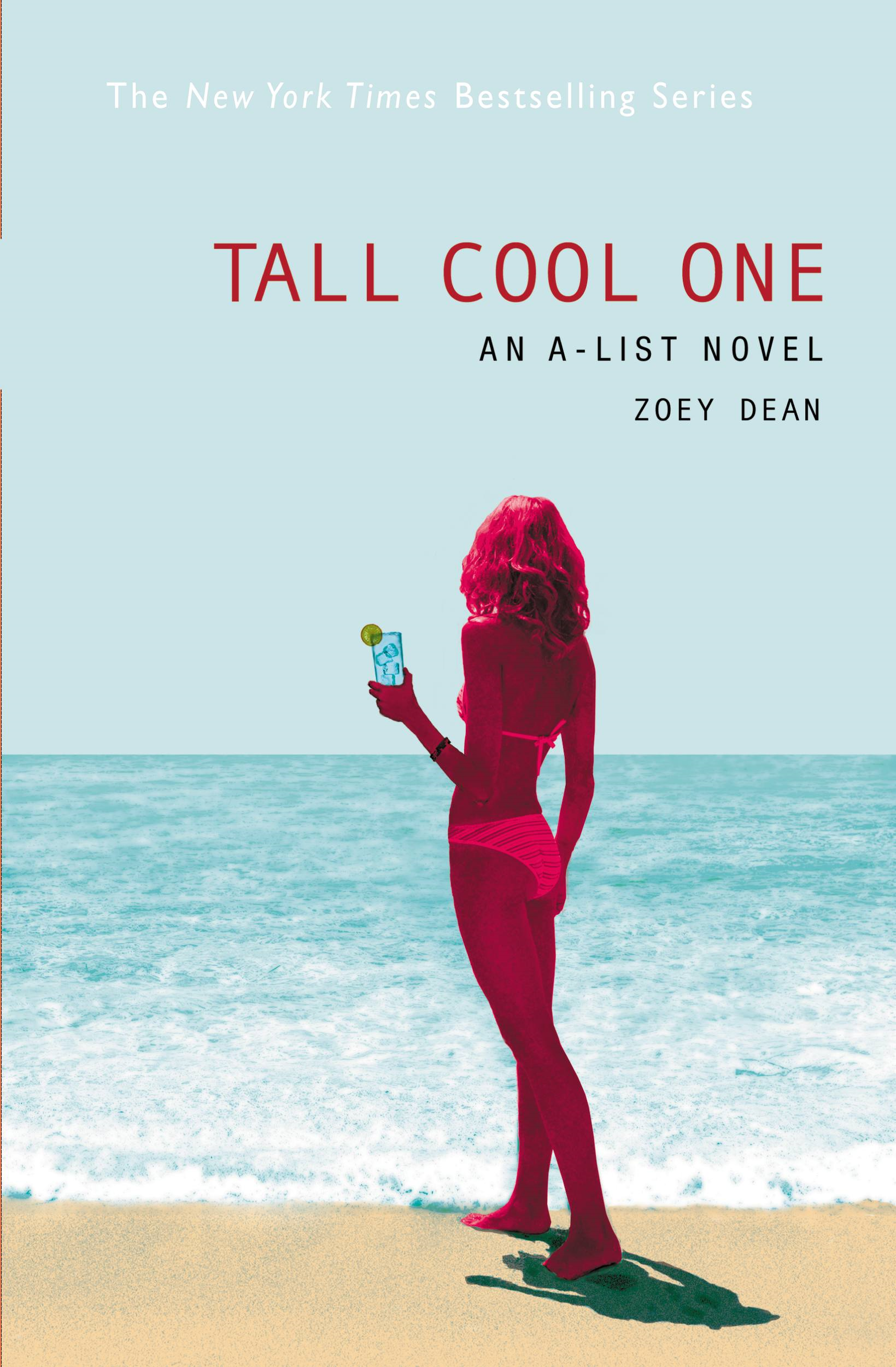 The A-List #4: Tall Cool One