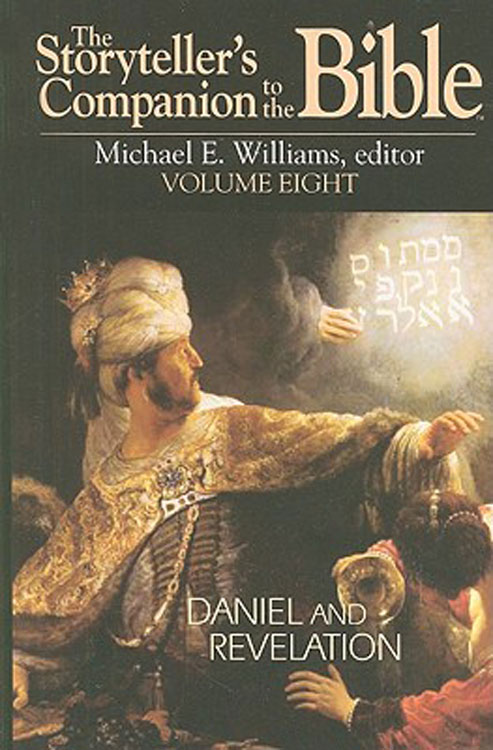 The Storyteller's Companion to the Bible Volume 8: Daniel and Revelation