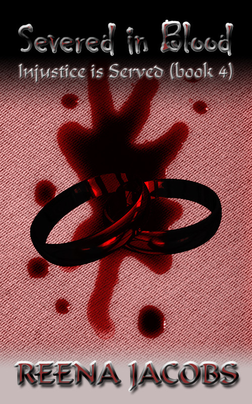 Severed in Blood [Injustice is Served Book 4]