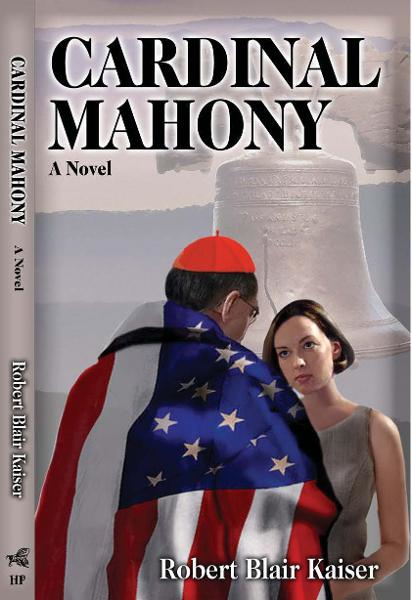 Cardinal Mahony: A Novel