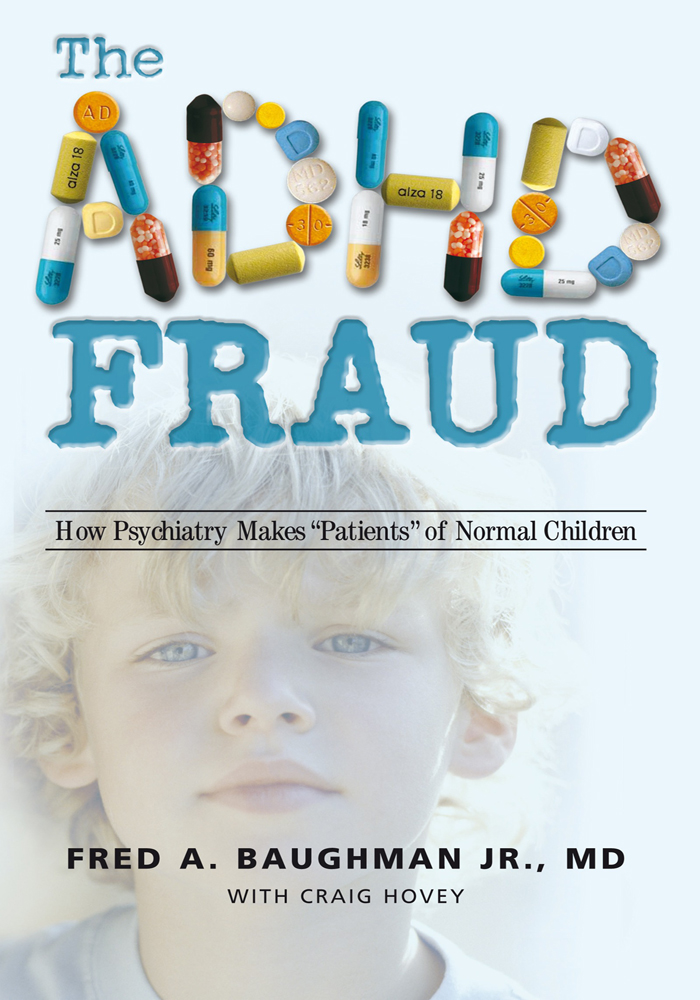The ADHD Fraud