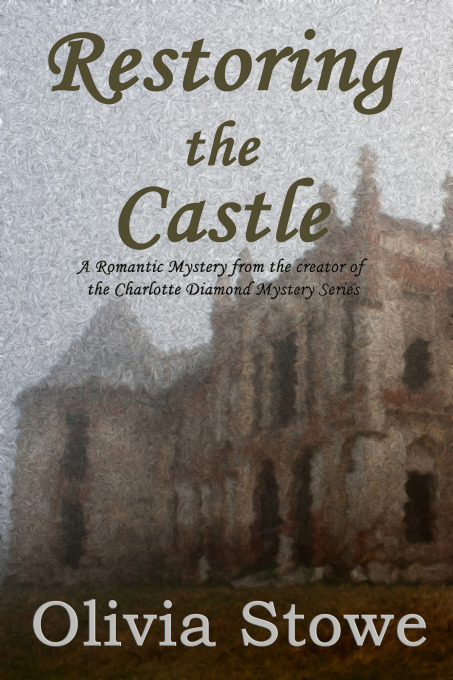Restoring the Castle By: Olivia Stowe