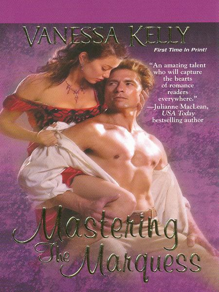 Mastering the Marquess By: Vanessa Kelly