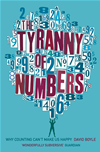 The Tyranny Of Numbers: Why Counting Cant Make Us Happy