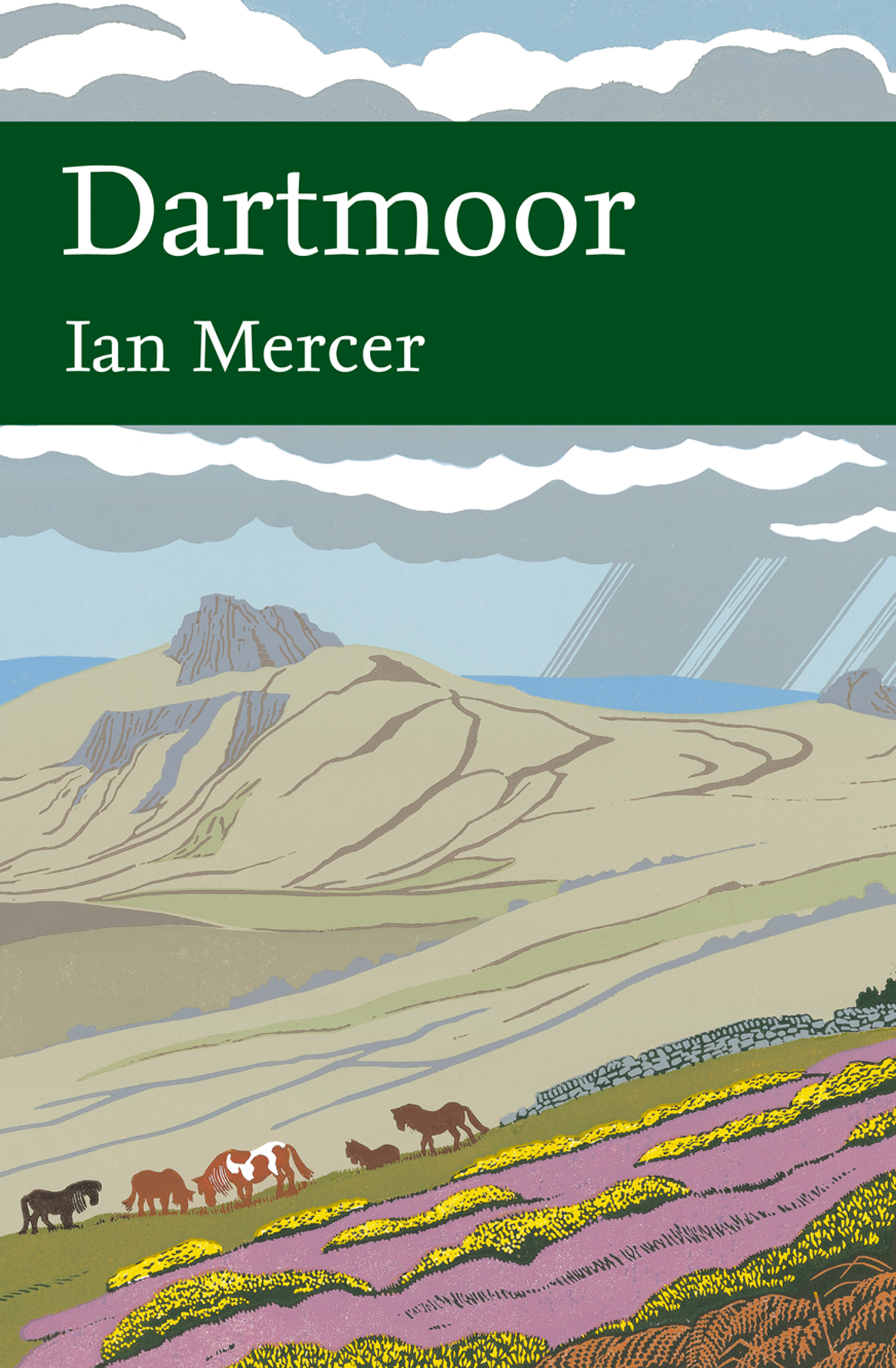 Dartmoor (Collins New Naturalist Library, Book 111) By: Ian Mercer