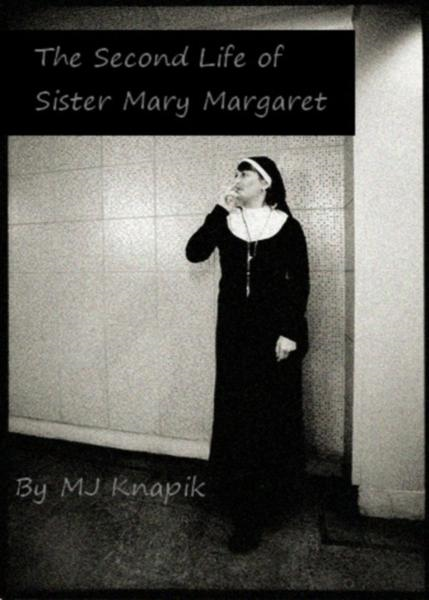 The Second Life of Sister Mary Margaret
